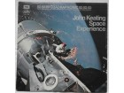 JOHN  KEATING  -  SPACE  EXPERIENCE