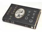 JOHN LE CARRE - OUR GAME