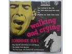 JOHNNIE RAY - WALKING AND CRYING (UK Press)