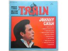 JOHNNY CASH - THE BLUE TRAIN (U.S.A. Press)