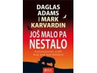 JOŠ MALO PA NESTALO - autostoperski vodič kroz svet koji iščezava - Mark Karvardin, Daglas Adams