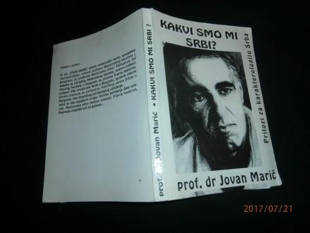 JOVAN MARIĆ, KAKVI SMO MI SRBI?