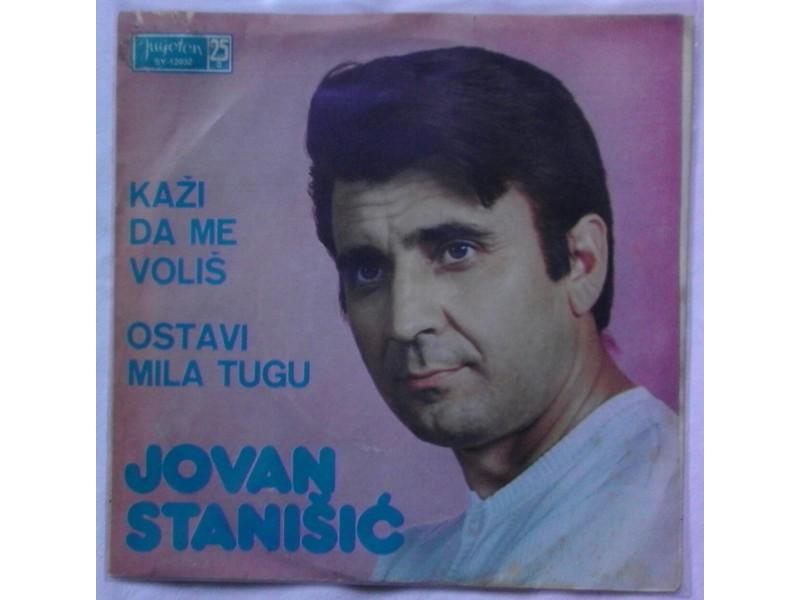 JOVAN  STANISIC  -  KAZI  DA  ME  VOLIS