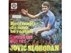 JOVIĆ SLOBODAN - RECI MAJCI DA SMO SE RASTALI (SINGL)