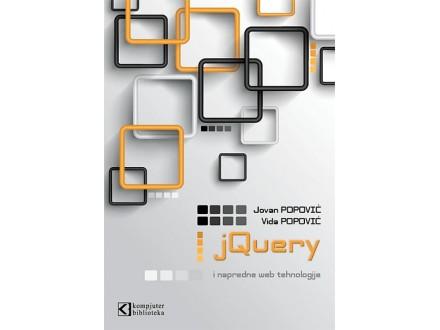 JQUERY I NAPREDNE WEB TEHNOLOGIJE - Vida Popović, Jovan Popović