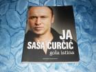 Ja Sasa Ćurčić - Gola istina