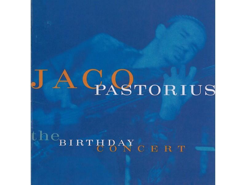 Jaco Pastorius - The Birthday Concert A Warner Bros. Sampler