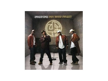 Jagged Edge (2) - Baby Makin` Project