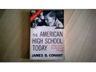 James B.Conant- The american high school today