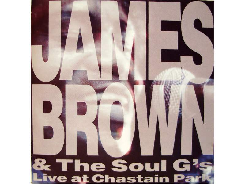 James Brown, Soul G`s, The - Live At Chastain Park