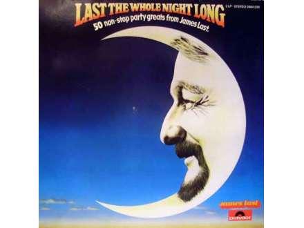 James Last - Last The Whole Night Long