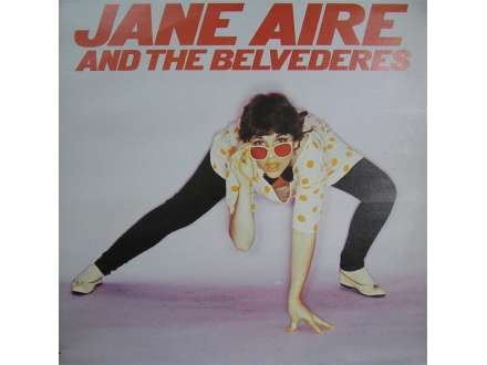 Jane Aire And The Belvederes - Jane Aire And The Belvederes