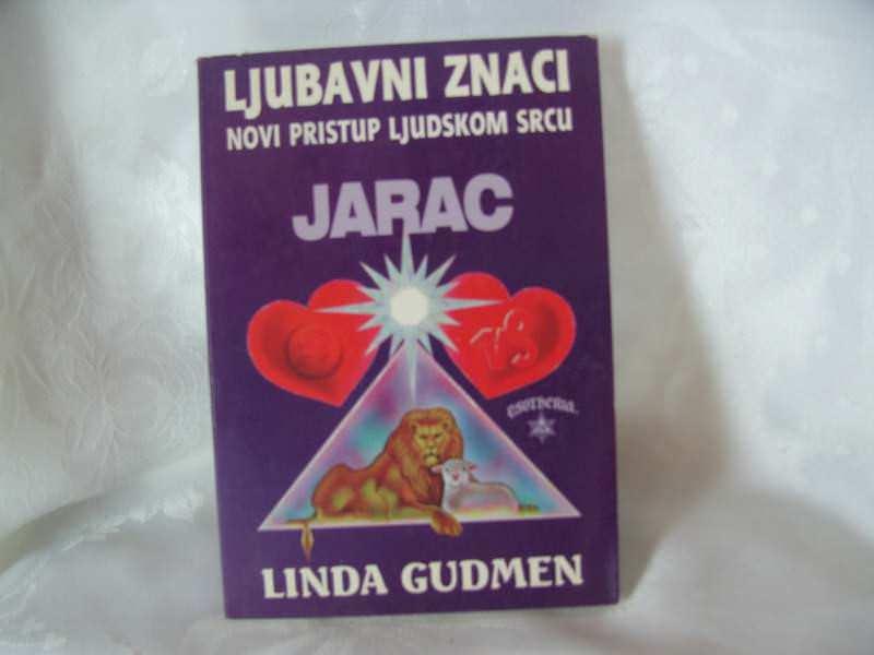 Jarac, Linda Gudmen, novi pristup ljudskom srcu