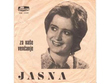 Jasna Kočijašević - Za Naše Venčanje