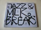 Jazz & Milk Breaks  Compilation Series Vol. 2