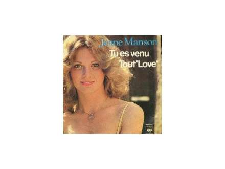 """Jeane Manson - Tu Es Venu / Tout """"Love"""""""