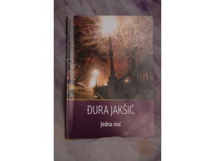 Jedna noc - Djura Jaksic