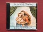 Jezebel`s Tower - LIKE EVERY MOTHER`S SON