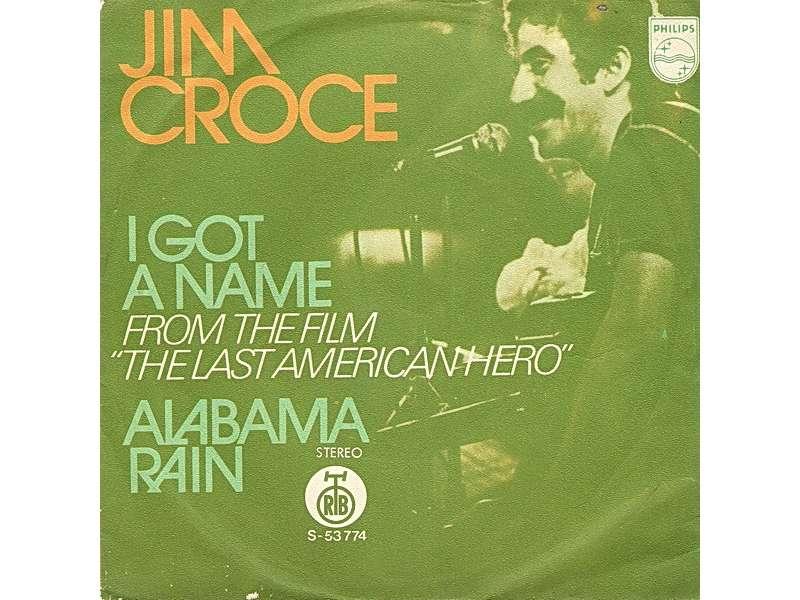 Jim Croce - I Got A Name / Alabama Rain