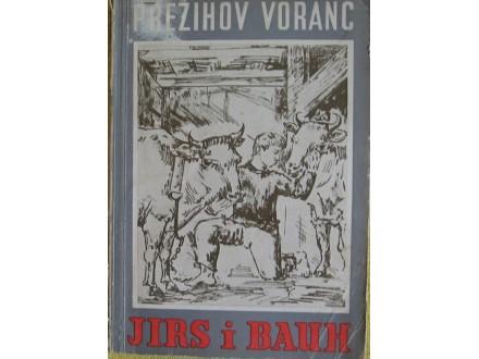 Jirs i Bauh  Prežihov Voranc