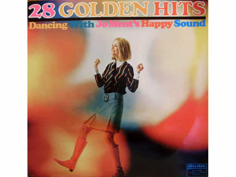 Jo Ment`s Happy Sound - 28 Golden Hits - Dancing With Jo Ment`s Happy Sound