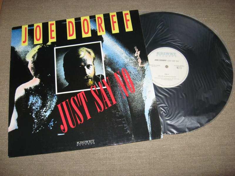 Joe Dorff - Just Say No