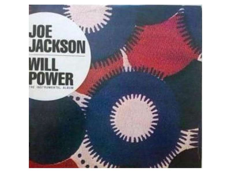 Joe Jackson - Will Power