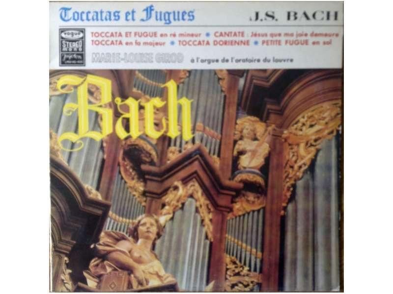 Johann Sebastian Bach, Marie-Louise Girod - Toccatas Et Fugues