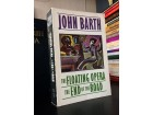 John Barth - The Floating Opera / The End of the Road