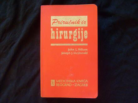 John L.Wilson, Joseph J.McDonald PRIRUČNIK IZ HIRURGIJE