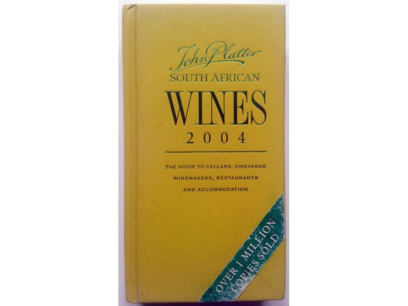 John Platter, SOUTH AFRICAN WINES 2004