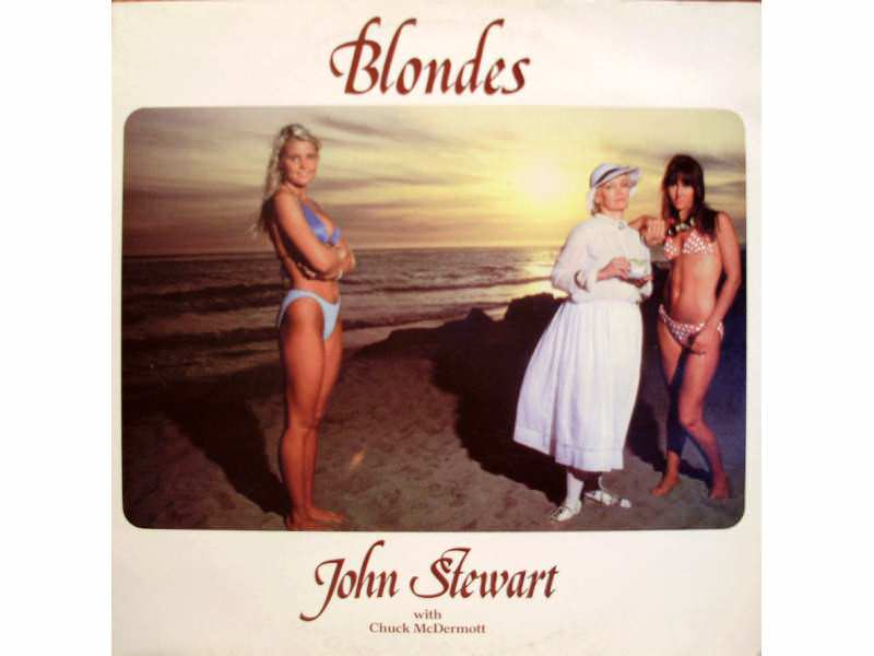 John Stewart (2), Chuck McDermott - Blondes
