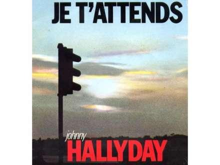 Johnny Hallyday - Je T`Attends