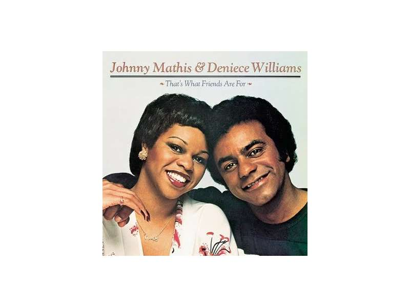 Johnny Mathis, Deniece Williams - That`s What Friends Are For