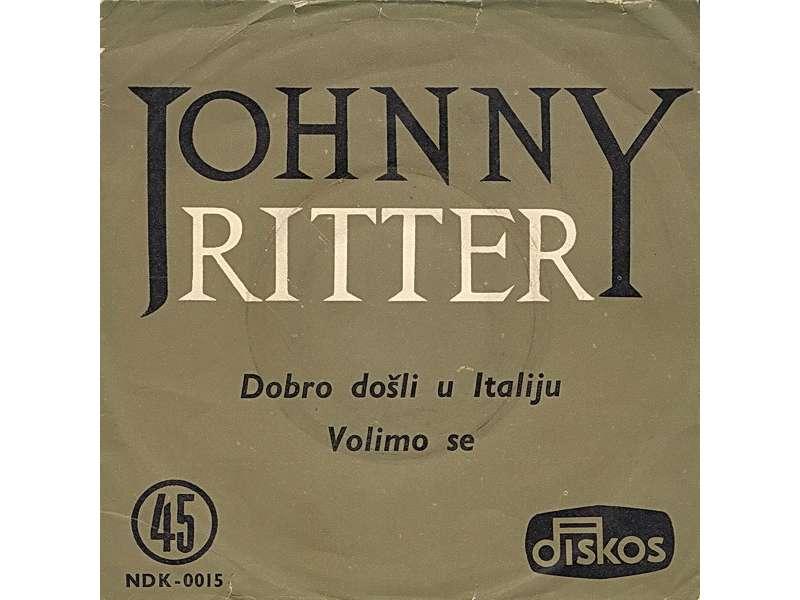 Johnny Ritter - Dobro Došli U Italiju / Volimo Se