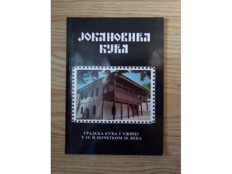 Jokanovića kuća, gradska kuća u Užicu