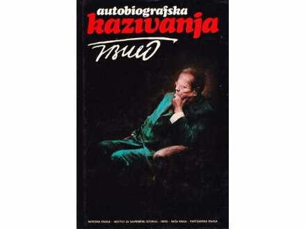Josip Broz Tito: Autobiografska kazivanja I-II