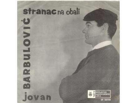 Jovan Barbulović - Stranac Na Obali