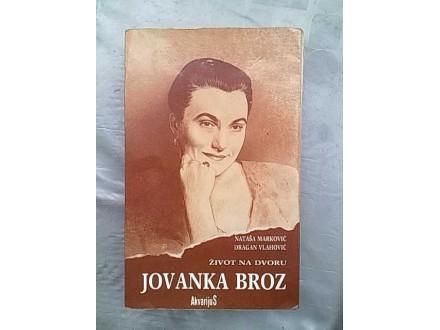Jovanka Broz zivot na dvoru-D.Vlahovic/N.Markovic
