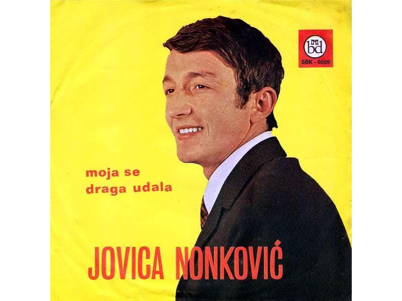 Jovica Nonković - Moja Se Draga Udala