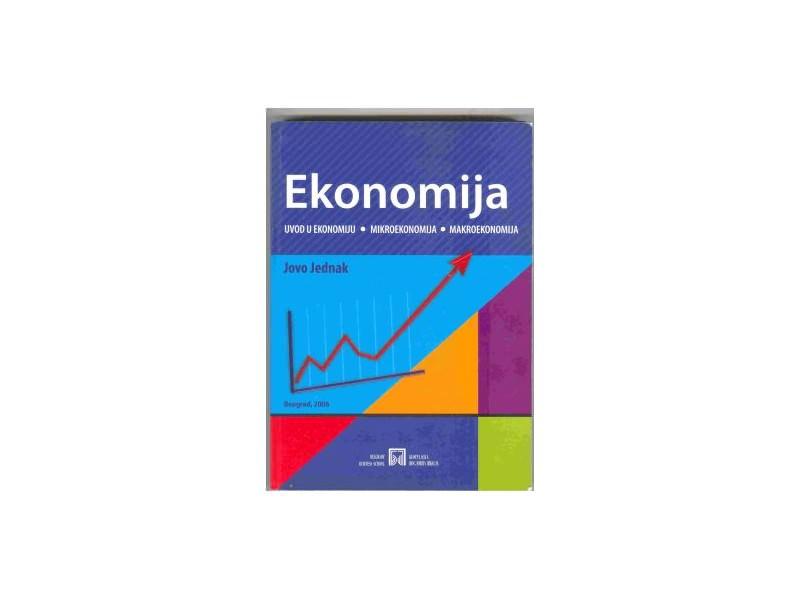 Jovo Jednak:Ekonomija,Beograd 2006.