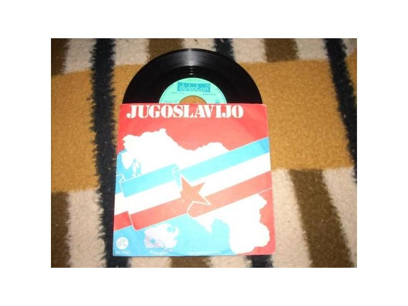 Jugoslavijo / Domovino Moja