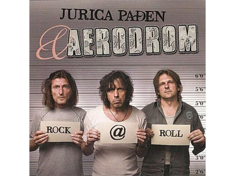 Jurica Pađen, Aerodrom - Rock @ Roll