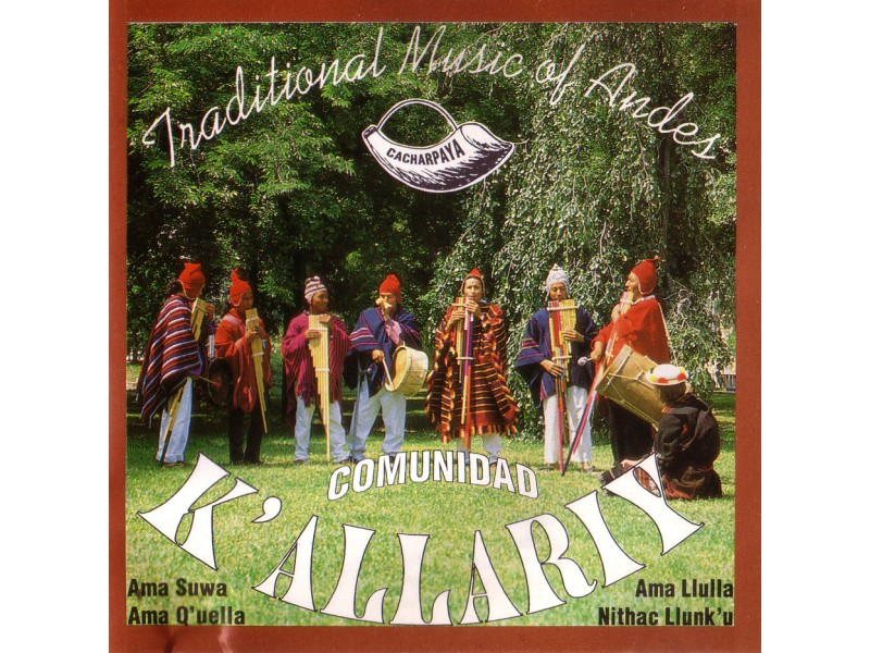 K` Allariy - Cacharpaya - Traditional Music Of Andes