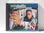 K7 – Swing Batta Swing