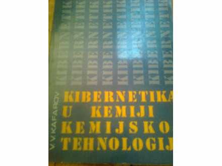 KAFAROV, KIBERNETIKA U U KEMIJI I KEMIJSKOJ TEHNOLOGIJI
