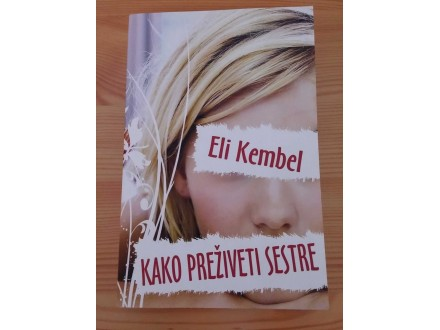 KAKO PREŽIVETI SESTRE - Eli Kembel