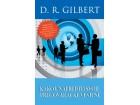 KAKO UNAPREDITI SVOJE PREGOVARAČKE VEŠTINE - D. R. Gilbert