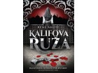 KALIFOVA RUŽA - RENE AHDLE - Rene Ahdie