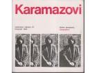 KARAMAZOVI / + posveta pisca Dušana Jovanovića - lepO
